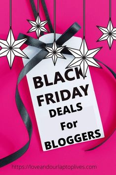 2020 Black Friday Deals For Bloggers - Love And Our Laptop Lives