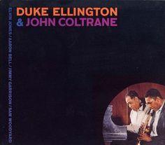 Duke Ellington & John Coltrane - 1962 - Duke Ellington & John Coltrane (Impulse)