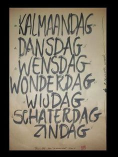 Omdenken, dagen van de week. Kijk ook op www.hooggevoeligheelgewoon.nl en www.facebook.nl/hooggevoeligheelgewoon