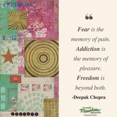 """#Fear is the memory of pain. #Addiction is the memory of pleasure. #Freedom is beyond both.""  -Deepak Chopra ○ www.ShadowMountainRecovery.com ○○○ #Addiction #Recovery #AddictionRecovery #ShadowMountainRecovery #rehabilitation #detoxification #detox #rehab #Cascade #ColoradoSprings #Denver #Colorado #Albuquerque #Taos #NewMexico #StGeorge #Utah #RecoveryIsPossible #RecoveryIsWorthIt #Sober #Sobriety #Quote #Inspirational #Hope #Strength   Painting by:  Ray Stephenson (www.RayStephenson.com)"