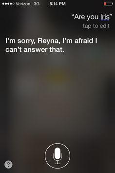 Siri is Iris backwards. SIRI IS IRIS BACKWARDS! Siri is THE GREEK GODDESS OF MESSAGES! <<< O_o