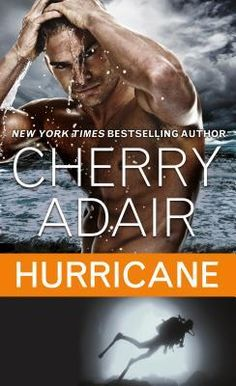 Hurricane by Cherry Adair (Cutter Cay #5)  Hurricane is a high sea adventure with a good dose of steamy romance on the side.  http://tometender.blogspot.com/2017/03/hurricane-by-cherry-adair-cutter-cay-5.html