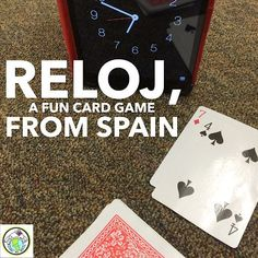 Reloj A Fun Card Game from Spain for Spanish Classes of all Levels Mundo de Pepita: Reloj A Fun Card Game from Spain for Spanish Class. Spanish Club Ideas, Spanish Lessons For Kids, Spanish Basics, Spanish Teaching Resources, Spanish Lesson Plans, Spanish Activities, Spanish Language Learning, Learn Spanish, Spanish 1