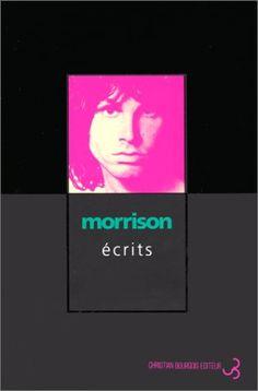 Ecrits de Jim Morrison http://www.amazon.fr/dp/2267011840/ref=cm_sw_r_pi_dp_GBfuwb0MP3JMH