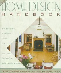 The Home Design Handbook: The Essential Planning Guide for Building, Buying, or Remodeling a Home cover image