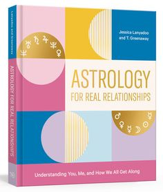 [EBook] Astrology for Real Relationships, Understanding You, Me, and How We All Get Along, Author : Jessica Lanyadoo and T. Relationship Astrology, Relationship Books, Real Relationships, Best Astrology Books, Mercury, Free Birth Chart, Fighting Fair, Romance, Free Pdf Books