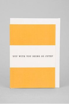 'Sup With You Card
