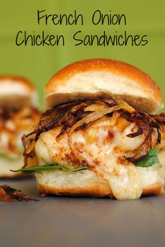 French Onion Chicken Sandwiches. Grill up your chicken, then top it with Swiss cheese and the onions for a hearty sandwich that tastes like French onion soup!
