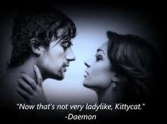 """Now thats not very Ladylike, kittycat"" - Daemon"
