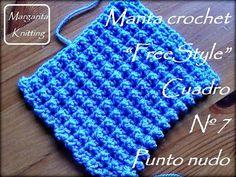 Manta a crochet FreeStyle cuadro7: punto nudo (zurdo) - YouTube