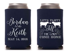 Lets Party Till The Cows Come Home Wedding Favors, Bridal Shower Gifts, Till the Cows Come Home Wedding Gift, Anniversary Party Favors from Sip Hip