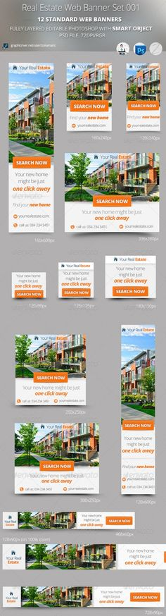 Real Estate Web Banner Set 001 is a high quality Real Estate Web Banners, full layered and very easy to edit, unique design, includes 12 standard web banner sizes.  A full set of web banner templates designed for Real Estate.
