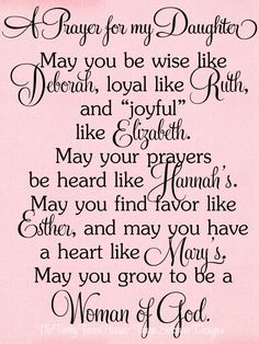 Prayers For My Daughter, Prayer For My Son, Mother Daughter Quotes, To My Daughter, Mother Quotes, Bible Verse For Daughter, Kids Prayer, Mother Daughters, Mother Mother
