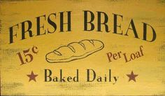 Fresh Bread Wood Sign - buy on Lights in the Northern Sky www.lightsinthenorthernsky.com