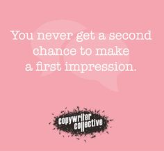 #copywritercollective #firstimpression #copywriting
