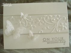 Beautiful use of embossed piece from SU Elegant  Bouquet and Beautiful Wings Butterfly!