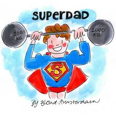 Superdad by Blond Amsterdam Blond Amsterdam, Amsterdam Holidays, Father's Day Diy, Super Dad, Watercolor Fashion, Months In A Year, Family Love, Painting For Kids, Moleskine