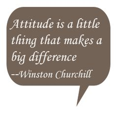 Attitude Makes a Big Difference Positive Attitude Quotes, Positive Words, Professional Quotes, Favorite