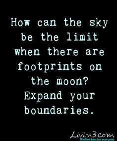 Positive quote, There are no boundaries