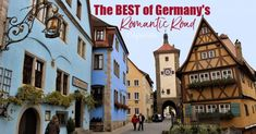 The BEST of the Romantic Road in Germany - Romantic Road Itinerary - The Best Stops Along the Romantic Road - Medieval Walled Towns - Romantic Road Tour - Driving the Romantic Road - Romantische Strasse - Where to stop on the Romantic Road - California Globetrotter