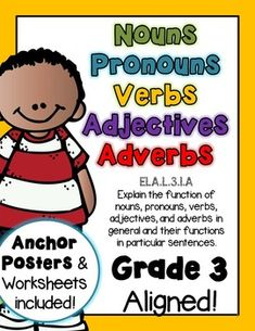 NOUNS, PRONOUNS, VERBS, ADJECTIVES, and ADVERBS ELA.L.3.1.A - Grade 3 aligned. NO PREP WORK required. Just Print-n-go! I recommend printing the first 90 pages as 4 to one sheet, as the print is large and colorful. This will save you a lot of paper. This packet is common core aligned to CCSS ELA-LI...