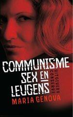 Maria Genova - Communisme, sex en leugens