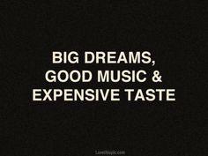 big dreams quotes music quote dreams