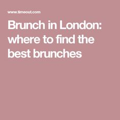 Brunch in London: where to find the best brunches