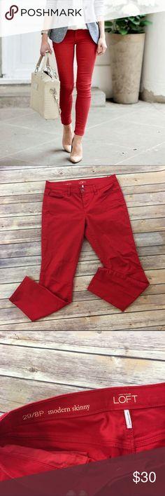 "✳SALE✳LOFT Red Modern Skinny Jeans LOFT Red Modern Skinny Jeans. Front rise 9""/ back rise 11""/ inseam 28"". LOFT Jeans Skinny"