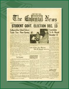 In 1946, the first student government elections are held and the first student newspaper, Colonial News, is established.