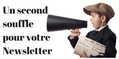 Un second souffle pour votre Newsletter