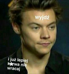 Bts Pictures, Reaction Pictures, Polish Memes, Funny Mems, 5sos Memes, One Direction Memes, 1d And 5sos, Wtf Funny, Harry Styles