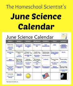Free June #Science Calendar - TheHomeschoolScientist.com