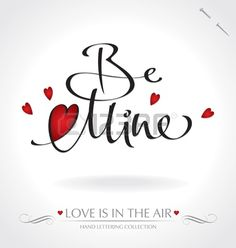 be mine hand lettering (vector) Stock Vector #download #stock #StockImages #microstock #royaltyfree #vectors #calligraphy #HandLettering #lettering #design #letterstock #silhouette #decor #printable #printables #craft #diy #card #cards #label #tag #sign #vintage #typography