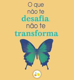 Esteja sempre pronto para encarar novos desafios http://maisequilibrio.com.br/bem-estar/saia-da-zona-de-conforto-7-1-6-768.html