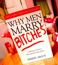 Why Men Marry Bitches Book VLOG