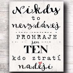 Gift, quote on the wall- Dárek, citát na zeď Gift, quote on the wall - Gift Quotes, Jokes Quotes, Sad Quotes, Word 16, Some Text, Meaningful Words, Self Development, Monday Motivation, Cool Words