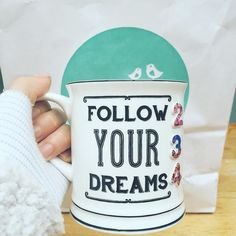 "234/365: Love my new mug ❤️ - leaving present of little Jeanne : ) ""Follow your dreams"" - just make sure you choose the right ones first ✌️ #followyourdreams #quotes #mug #lovemymug #coolquotes #quoteoftheday #dreamy #lovely"