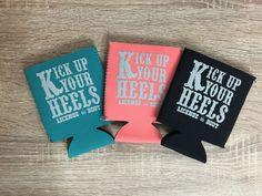 Kick Up Your Heels Koozie www.licensetoboot.com