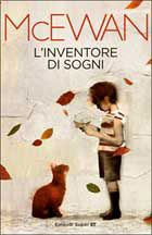 L' inventore di sogni - Ian McEwan - Libro - Einaudi - Super ET I Love Books, Good Books, Books To Read, My Books, This Book, Ian Mcewan, Funny Tattoos, Celebration Quotes, Agatha Christie