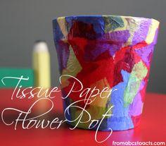 Springtime Crafts for Kids - Tissue Paper Flower Pot
