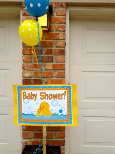 """""""Baby Shower!"""" sign announced this is the place for the shower."""