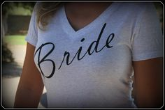 Bride Shirt, Wifey Shirt, Bridal Shirt, Bridal Shower Gift, Wedding, Bachlorette Gift, Bride To Be, Classy Fitted Shirt by TheStickerPlace on Etsy https://www.etsy.com/listing/197587777/bride-shirt-wifey-shirt-bridal-shirt