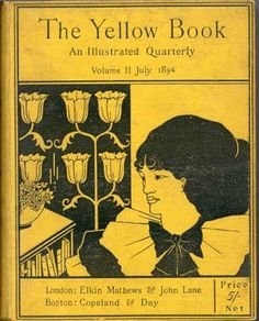 Yellow Book Illustration - Cover Design, Volume II by Aubrey Beardsley Vintage Book Covers, Vintage Books, Book Design, Cover Design, Japanese Woodcut, Spring Books, Aubrey Beardsley, Penny Dreadful, Mellow Yellow