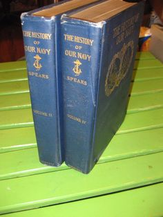 1897  The History of our Navy  hardback illustrated, volumes 2, 4,