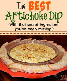 Wondering what your Artichoke Dip is missing to take it from ok to Awesome? Read more to find out.