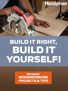 Table Saw Tips and Techniques - Step by Step: The Family Handyman