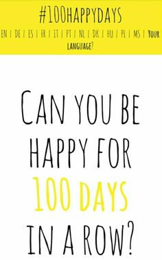 i'm starting the 100 happy days challenge, and if any of you are struggling with being happy, i would suggest this. it helps to make you stop and look at what can make you happy every day.