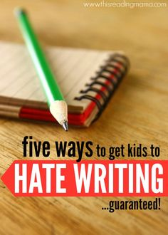 Read about five mistakes we often make when teaching writing that can actually cause kids to hate writing...and what we can do instead.