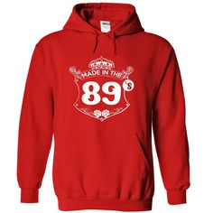 Made in the 89 s - Hoodie, t shirt, hoodies, t shirts T Shirts, Hoodies. Check price ==► https://www.sunfrog.com/Names/Made-in-the-89-s--Hoodie-t-shirt-hoodies-t-shirts-5390-Red-22762724-Hoodie.html?41382 $39.9